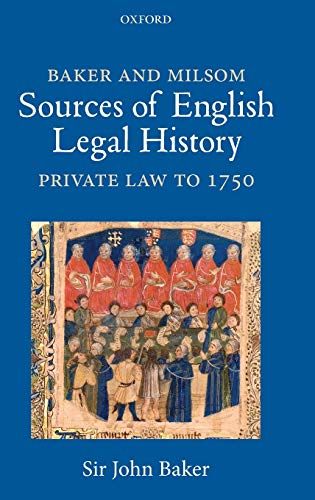 9780199546800: Baker and Milsom's Sources of English Legal History: Private Law to 1750