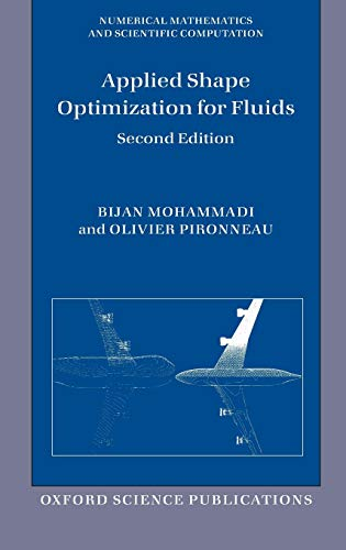 9780199546909: Applied Shape Optimization for Fluids (Numerical Mathematics and Scientific Computation)