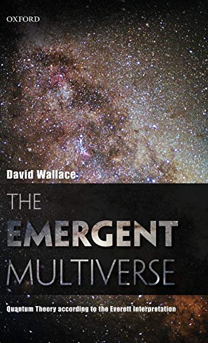 9780199546961: Emergent Multiverse: Quantum Theory According to the Everett Interpretation