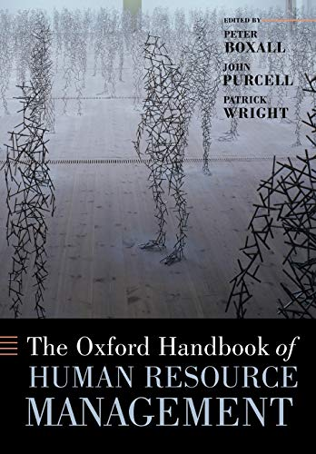 The Oxford Handbook Of Human Resource Management: Boxall