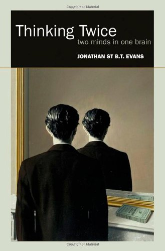 9780199547296: Thinking Twice: Two minds in one brain