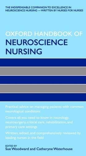 9780199547340: Oxford Handbook of Neuroscience Nursing (Oxford Handbooks in Nursing)