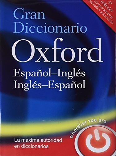 9780199547357: Gran Diccionario Oxford Español-Inglés/Inglés-Español 4 ed (Gran Diccionario Oxford Bilingüe)