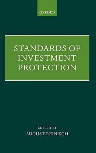 9780199547432: Standards of Investment Protection
