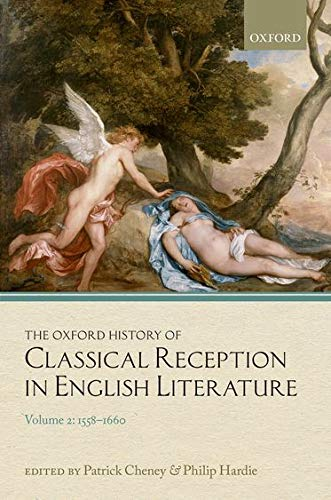 9780199547555: The Oxford History of Classical Reception in English Literature: Volume 2: 1558-1660