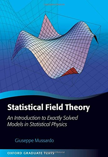 9780199547586: Statistical Field Theory: An Introduction to Exactly Solved Models in Statistical Physics (Oxford Graduate Texts)