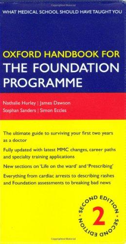 9780199547739: Oxford Handbook for the Foundation Programme (Oxford Handbooks Series)
