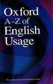9780199547791: Oxford A-Z Of English Usage