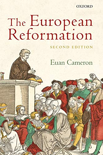 9780199547852: The European Reformation