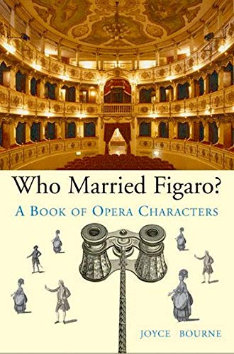9780199548194: Who Married Figaro?: A Book of Opera Characters