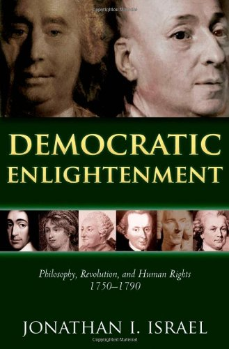 9780199548200: Democratic Enlightenment: Philosophy, Revolution, and Human Rights 1750-1790