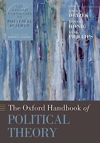 9780199548439: The Oxford Handbook of Political Theory (Oxford Handbooks)