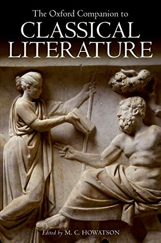 9780199548545: The Oxford Companion to Classical Literature (Oxford Quick Reference)