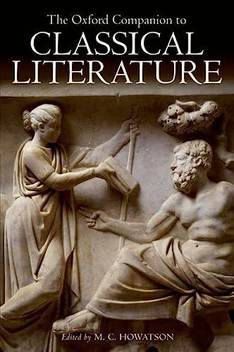 9780199548545: The Oxford Companion to Classical Literature (Oxford Quick Reference)