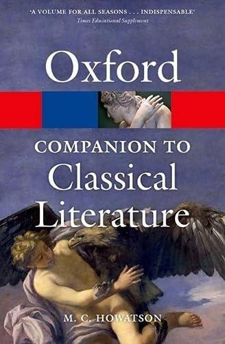 9780199548552: The Oxford Companion to Classical Literature (Oxford Quick Reference)