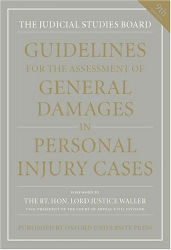 9780199548583: Guidelines for the Assessment of General Damages in Personal Injury Cases (JSB Guidelines for the Assessment of General Damages in Personal Injury Cases)
