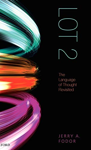 9780199548774: LOT 2: The Language of Thought Revisited