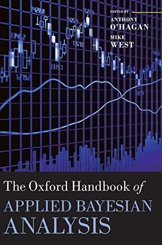 9780199548903: The Oxford Handbook of Applied Bayesian Analysis (Oxford Handbooks)