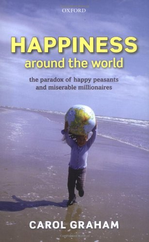 9780199549054: Happiness Around the World: The Paradox of Happy Peasants and Miserable Millionaires