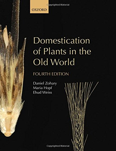 9780199549061: Domestication of Plants in the Old World: The origin and spread of domesticated plants in Southwest Asia, Europe, and the Mediterranean Basin