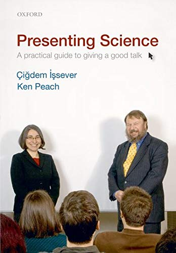 9780199549085: Presenting Science: A practical guide to giving a good talk