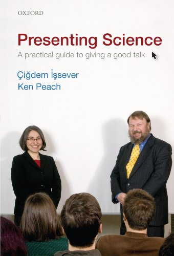 9780199549092: Presenting Science: A practical guide to giving a good talk