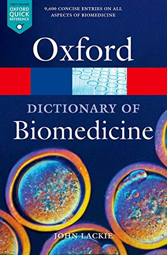 9780199549351: A Dictionary of Biomedicine (Oxford Quick Reference)