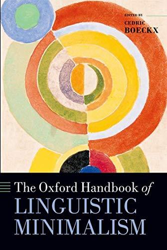 9780199549368: The Oxford Handbook of Linguistic Minimalism (Oxford Handbooks)