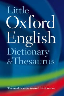 9780199549436: Little Oxford Dictionary and Thesaurus