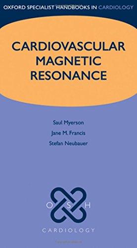 9780199549573: Cardiovascular Magnetic Resonance (Oxford Specialist Handbooks in Cardiology)