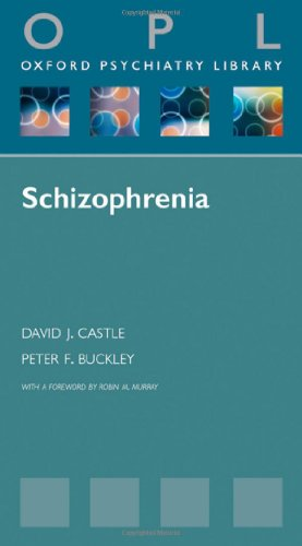 9780199549610: Schizophrenia (Oxford Psychiatry Library Series)