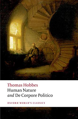 The Elements of Law Natural and Politic. Part I: Human Nature; Part II: De Corpore Politico. with ...