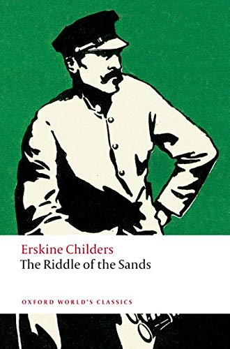 9780199549719: The Riddle of the Sands: A Record of Secret Service (Oxford World's Classics)