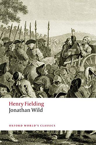 The Life of Mr Jonathan Wild the: Fielding, Henry