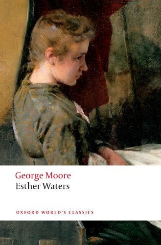 9780199549832: Esther Waters (Oxford World's Classics)