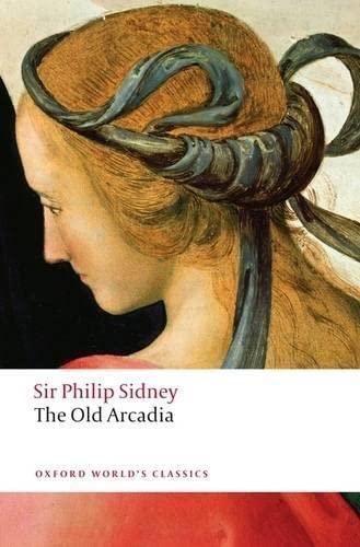 9780199549849: The Countess of Pembroke's Arcadia: (The Old Arcadia) (Oxford World's Classics)