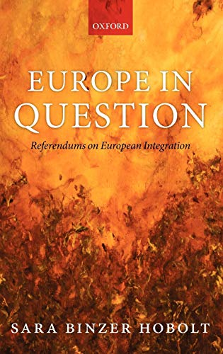 9780199549948: Europe in Question: Referendums on European Integration
