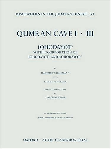 Discoveries in the Judaean Desert, vol. XL: Qumran Cave 1.III: 1QHodayot a: With Incorporation of ...