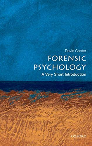 9780199550203: Forensic Psychology: A Very Short Introduction