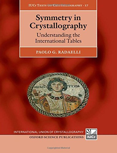 9780199550654: Symmetry in Crystallography: Understanding the International Tables (International Union of Crystallography Texts on Crystallography)