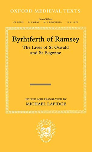 9780199550784: Byrhtferth of Ramsey: The Lives of St. Oswald and St. Ecgwine (Oxford Medieval Texts)