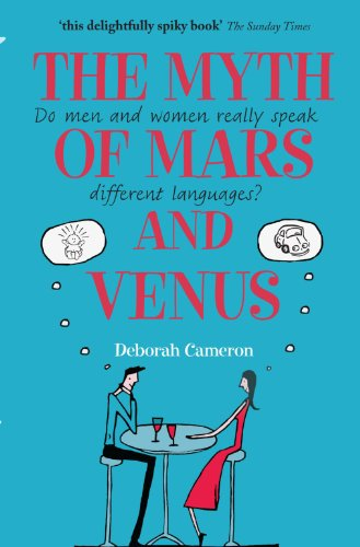 9780199550999: The Myth of Mars and Venus: Do men and women really speak different languages?