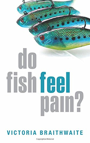 9780199551200: Do Fish Feel Pain?