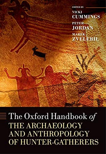 9780199551224: The Oxford Handbook of the Archaeology and Anthropology of Hunter-Gatherers (Oxford Handbooks)