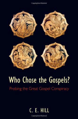 9780199551231: Who Chose the Gospels?: Probing the Great Gospel Conspiracy
