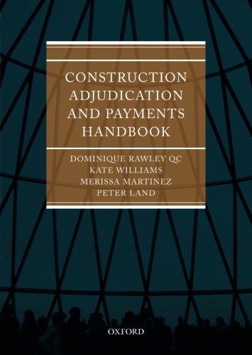 9780199551590: Construction Adjudication and Payments Handbook