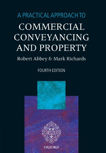 9780199551613: A Practical Approach to Commercial Conveyancing and Property