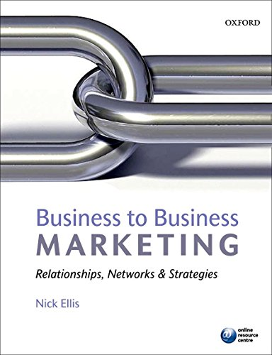 9780199551682: Business to Business Marketing: Relationships, Networks, and Strategies