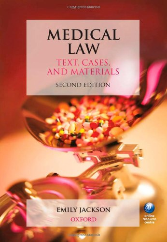 9780199551927: Medical Law: Text, Cases, and Materials (Text Cases & Materials)