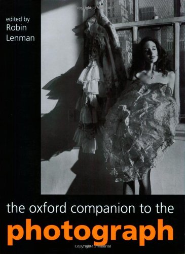 9780199551989: The Oxford Companion to the Photograph (Oxford Companions)